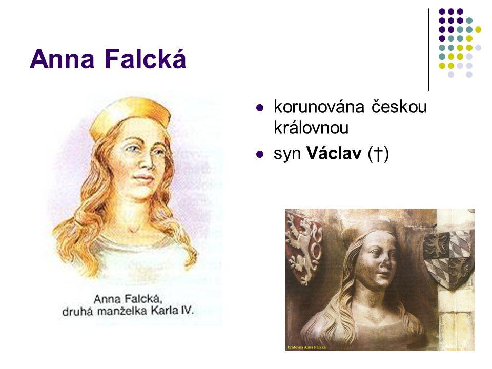 Anna Svídnická římská císařovna dcera Eliška syn Václav (Václav IV.)
