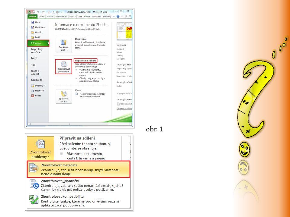 V dialogovém okně Kontrola metadat zaškrtneme políčka, která chceme kontrolovat (obr. 2) obr. 2