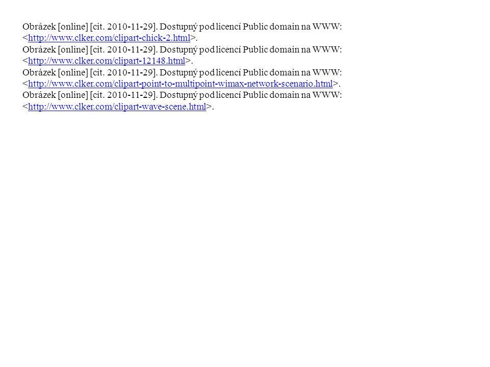 Obrázek [online] [cit. 2010-11-29]. Dostupný pod licencí Public domain na WWW:.