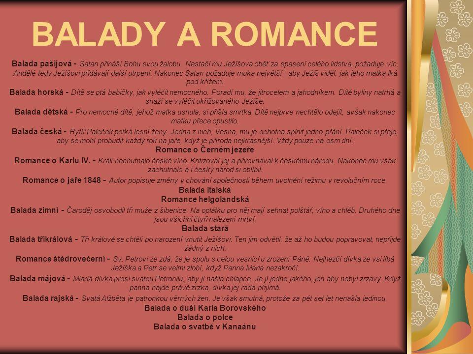 BALADY A ROMANCE Balada pašijová - Satan přináší Bohu svou žalobu.