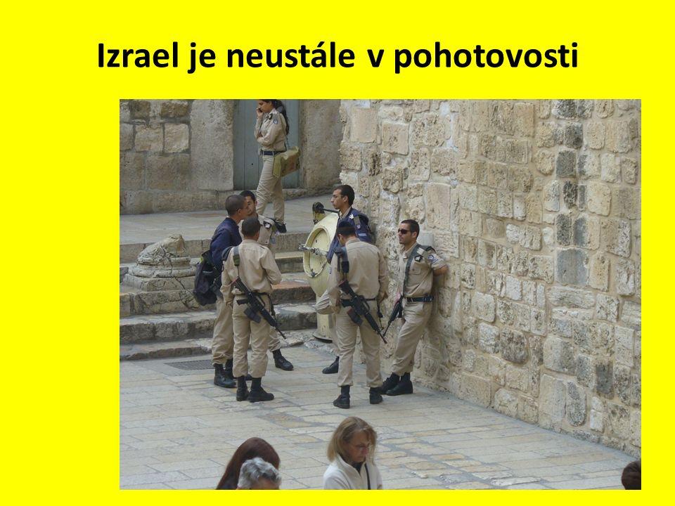 Izrael je neustále v pohotovosti