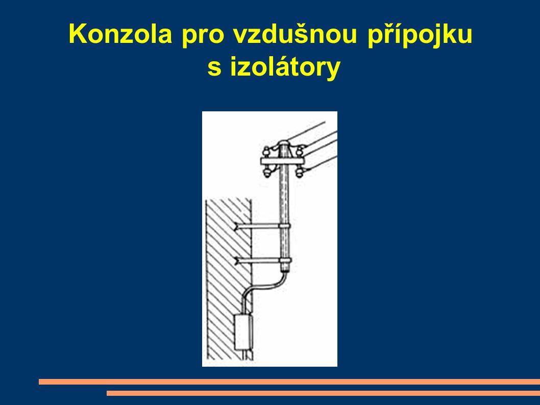 Konzola pro vzdušnou přípojku s izolátory
