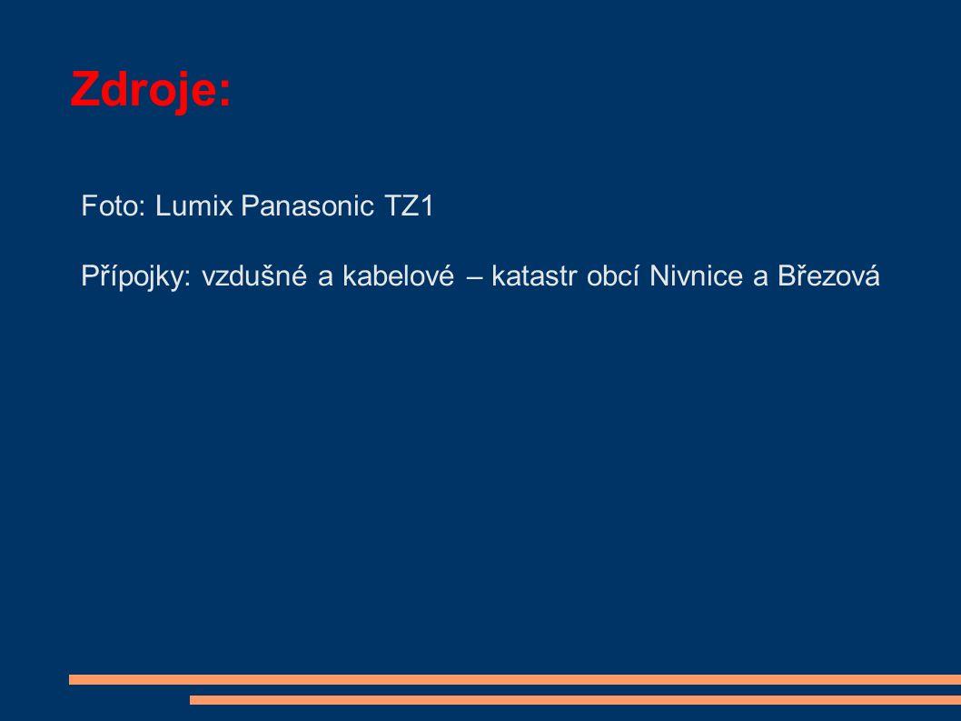 Zdroje: Foto: Lumix Panasonic TZ1 Přípojky: vzdušné a kabelové – katastr obcí Nivnice a Březová