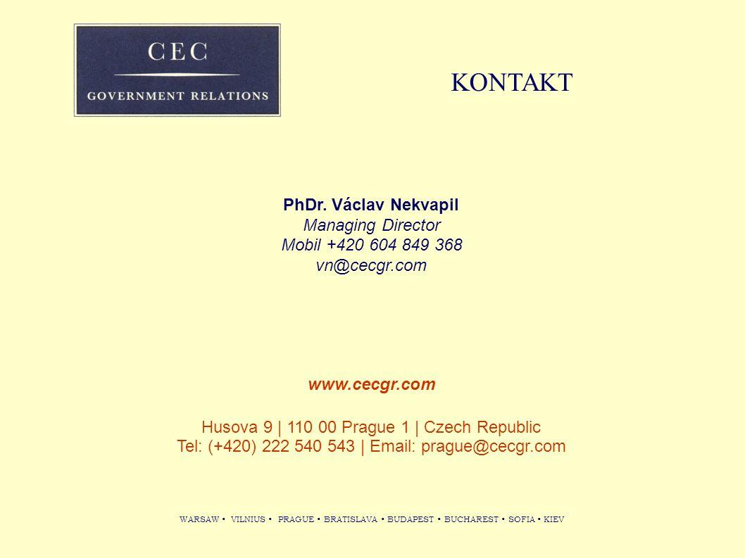 WARSAW VILNIUS PRAGUE BRATISLAVA BUDAPEST BUCHAREST SOFIA KIEV KONTAKT PhDr. Václav Nekvapil Managing Director Mobil +420 604 849 368 vn@cecgr.com www