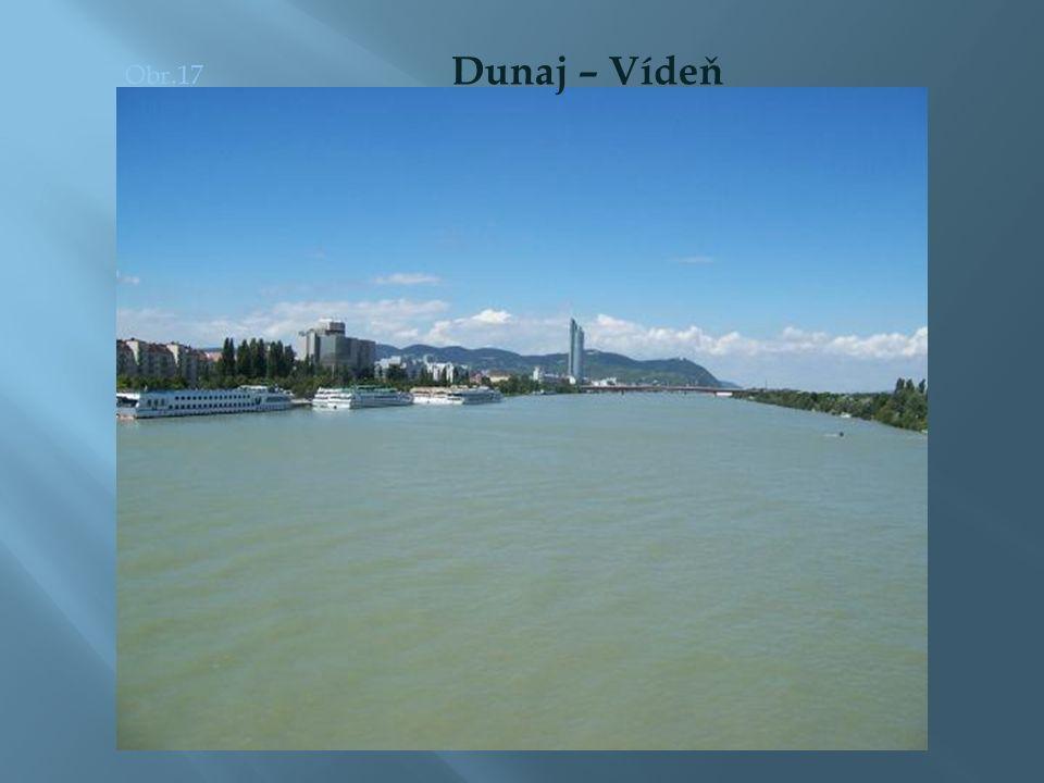 Obr.17 Dunaj – Vídeň