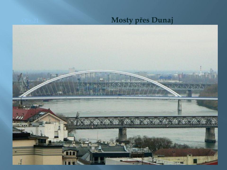 Obr.21 Mosty přes Dunaj