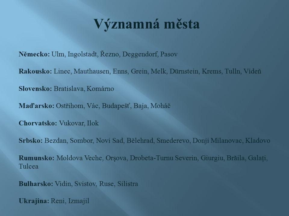 Významná města Německo: Ulm, Ingolstadt, Řezno, Deggendorf, Pasov Rakousko: Linec, Mauthausen, Enns, Grein, Melk, Dürnstein, Krems, Tulln, Vídeň Slove