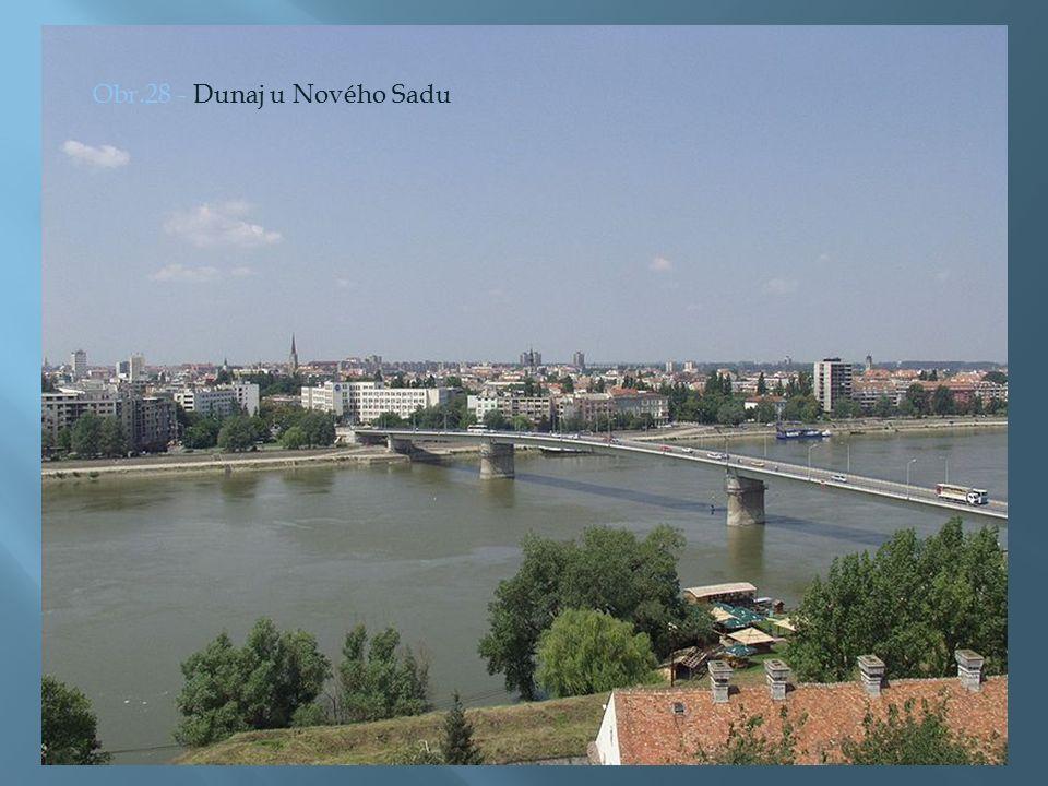 Obr.28 - Dunaj u Nového Sadu