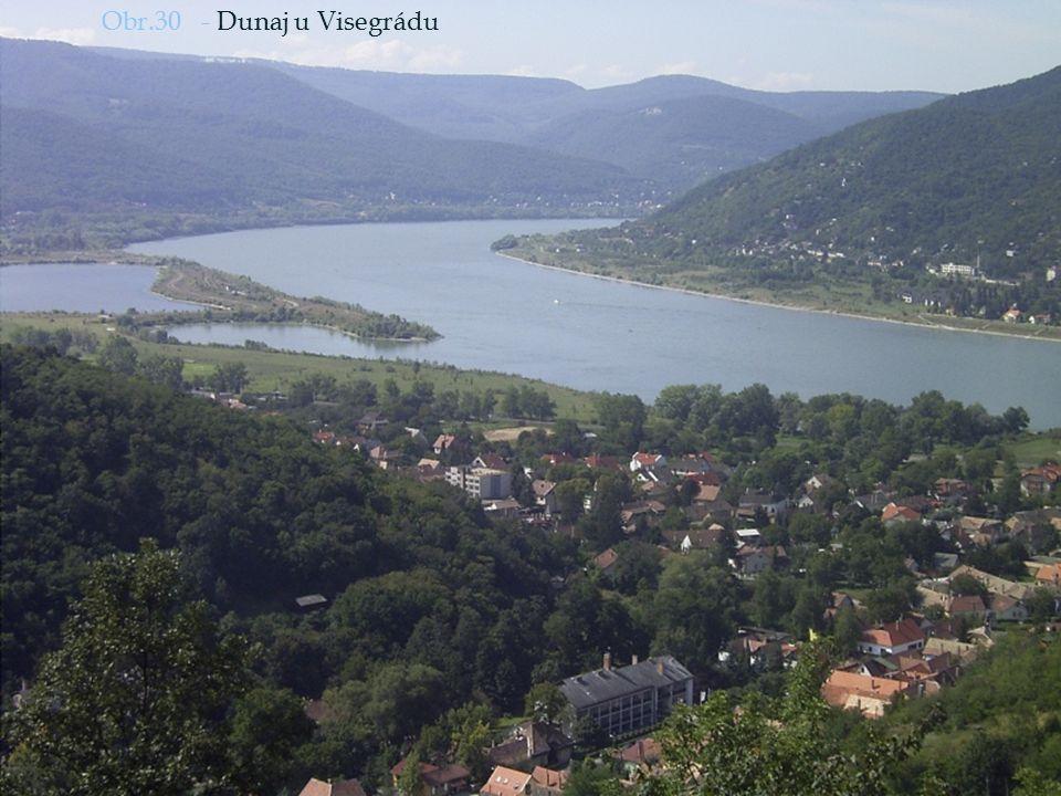 Obr.30 - Dunaj u Visegrádu