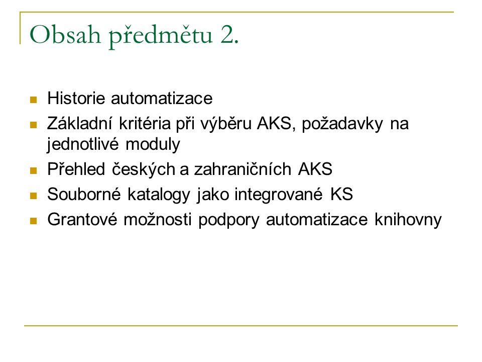 Obsah předmětu 2.