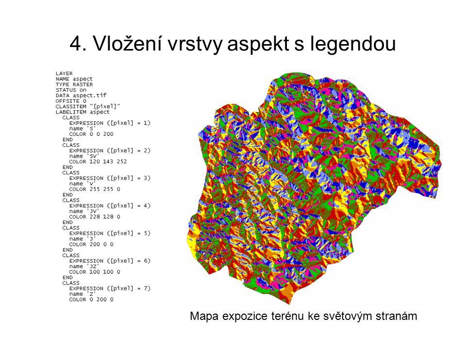 4. Vložení vrstvy aspekt s legendou Mapa expozice terénu ke světovým stranám