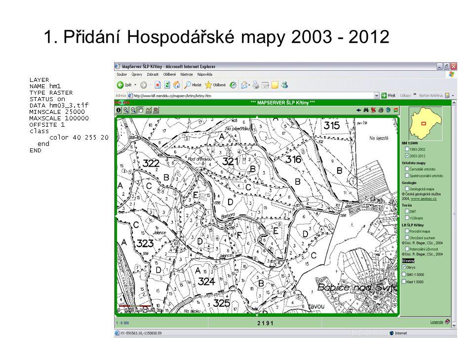 1. Přidání Hospodářské mapy 2003 - 2012