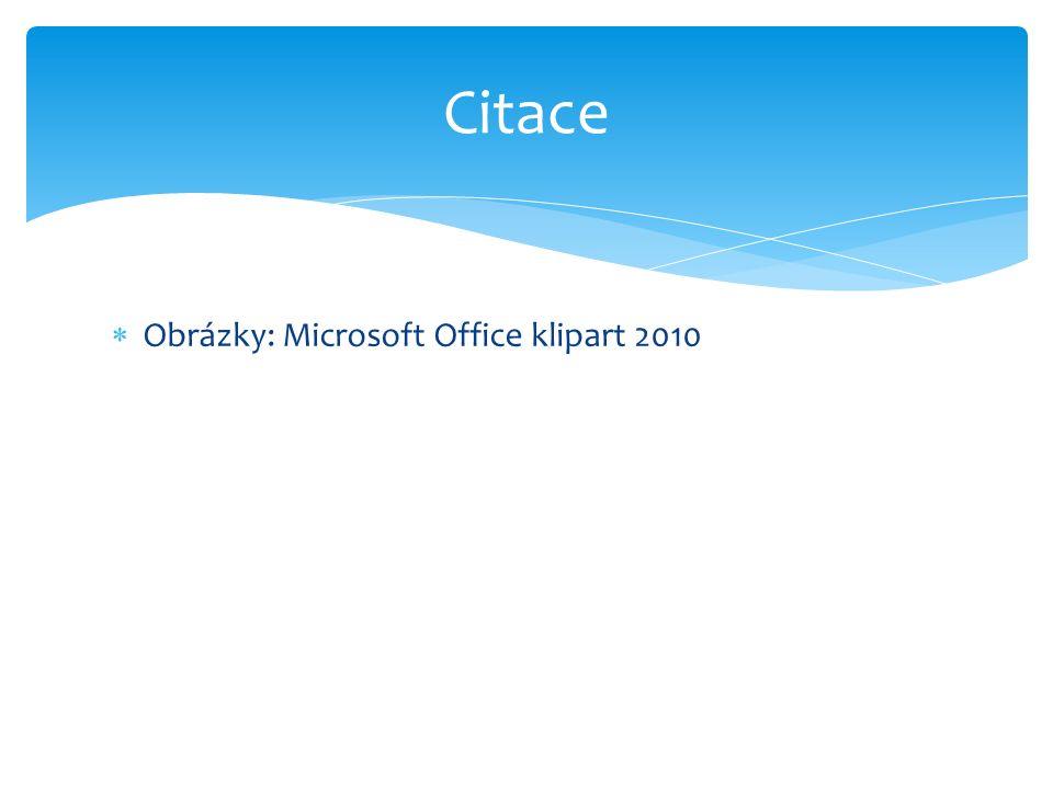  Obrázky: Microsoft Office klipart 2010 Citace