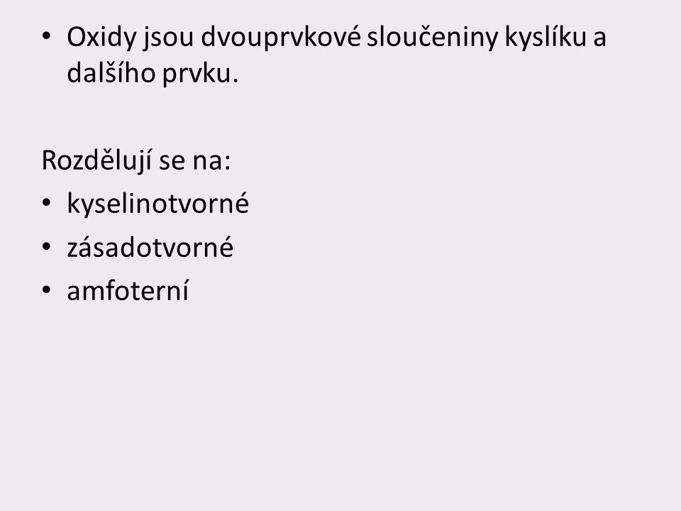 Zdroje: BENEŠ, Pavel, Václav PUMPR a Jiří BANÝR.Základy chemie pro 2.