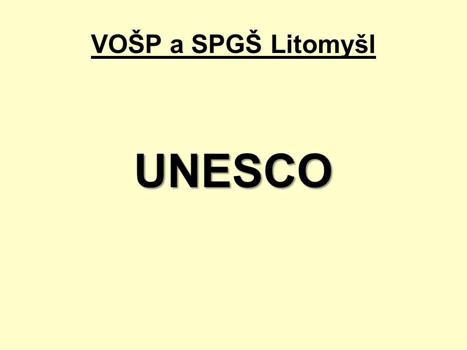 VOŠP a SPGŠ Litomyšl UNESCO