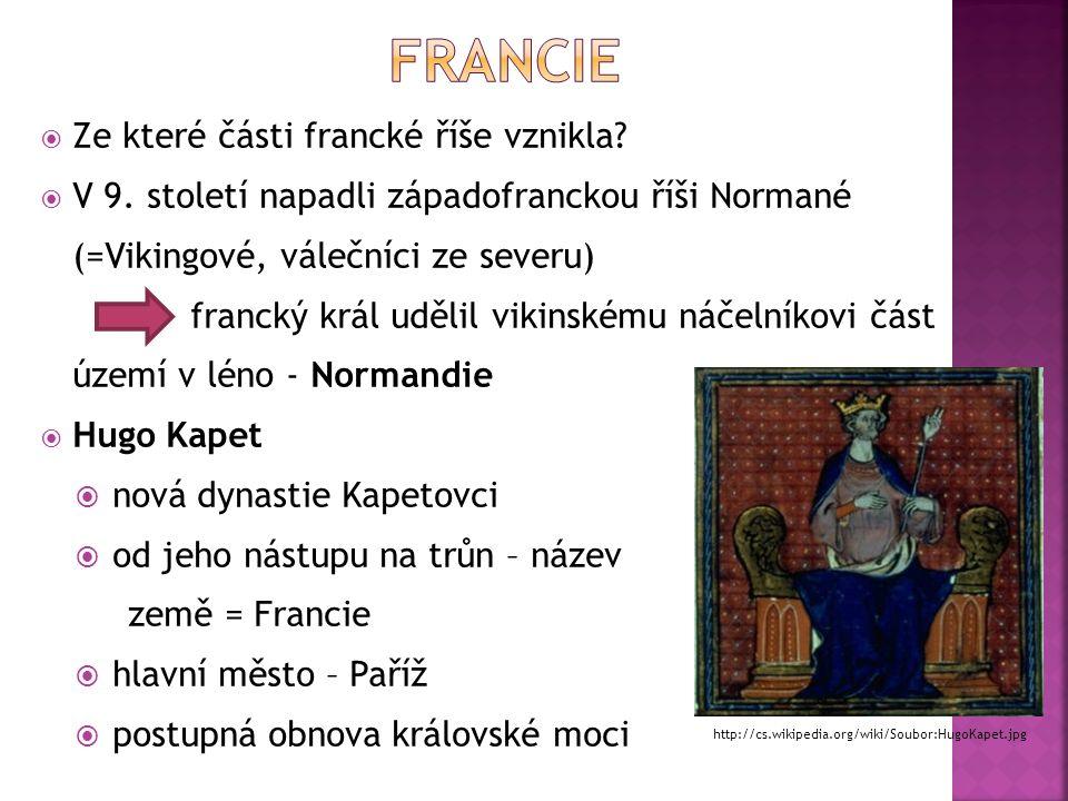  Ze které části francké říše vznikla.  V 9.