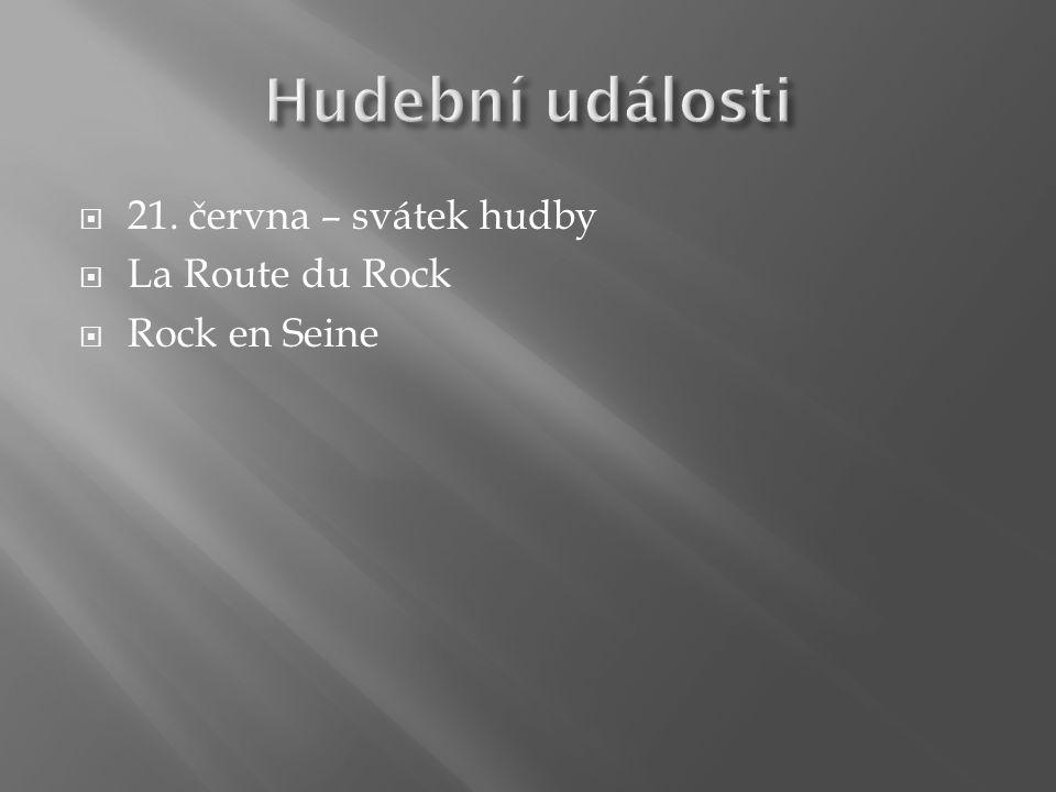  21. června – svátek hudby  La Route du Rock  Rock en Seine
