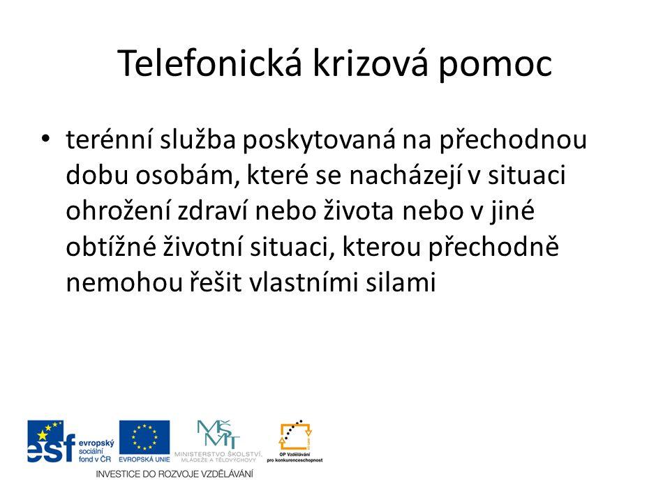 Základní úkony telefonické krizové pomoci a) telefonickou krizovou pomoc, b) pomoc při uplatňování práv, oprávněných zájmů a při obstarávání osobních záležitostí.