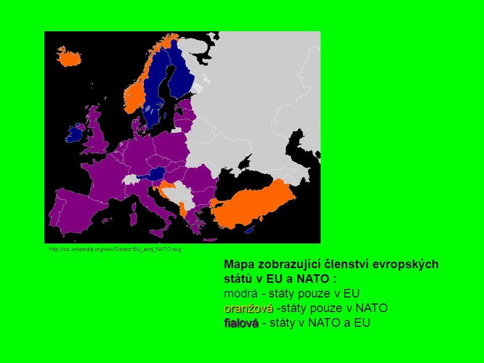 http://cs.wikipedia.org/wiki/Soubor:EU_and_NATO.svg Mapa zobrazující členství evropských států v EU a NATO : modrá - státy pouze v EU oranžová oranžová -státy pouze v NATO fialová fialová - státy v NATO a EU