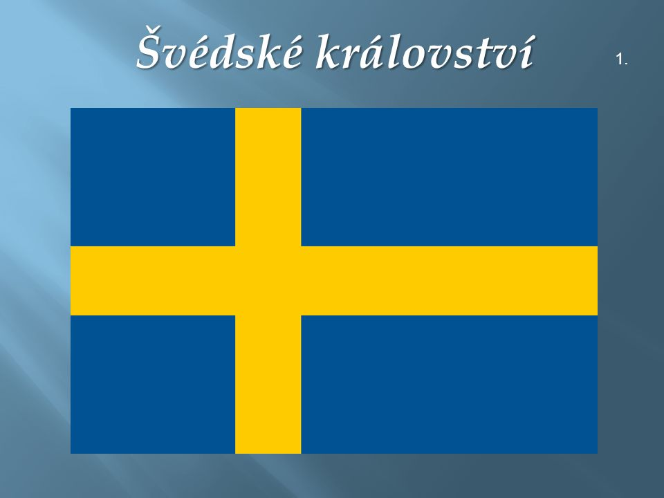 Švédské království 1.