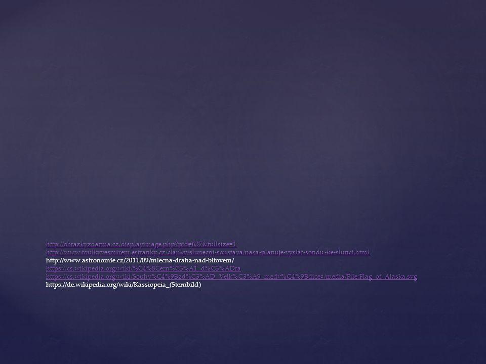 http://obrazkyzdarma.cz/displayimage.php?pid=637&fullsize=1 http://www.toulkyvesmirem.estranky.cz/clanky/slunecni-soustava/nasa-planuje-vyslat-sondu-k