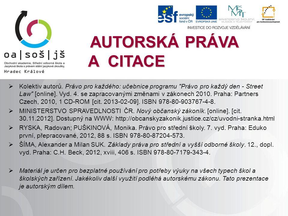 AUTORSKÁ PRÁVA A CITACE  Kolektiv autorů.