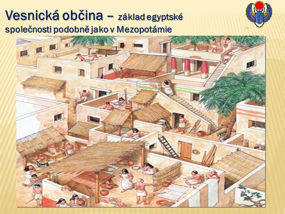 Vesnická občina – základ egyptské společnosti podobně jako v Mezopotámie