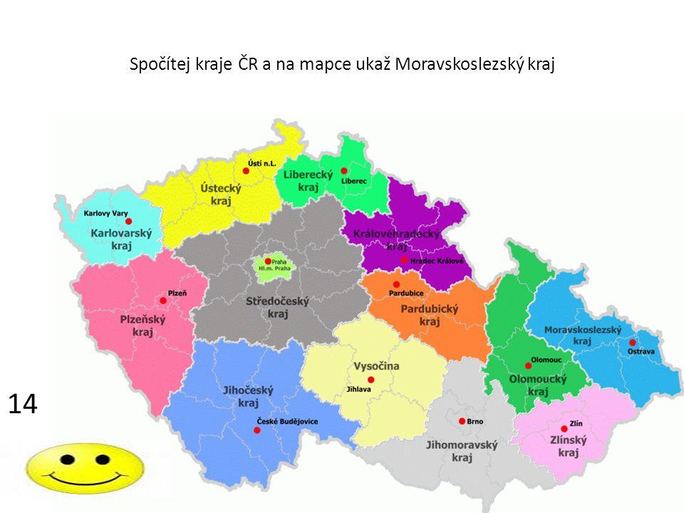 Spočítej kraje ČR a na mapce ukaž Moravskoslezský kraj 14