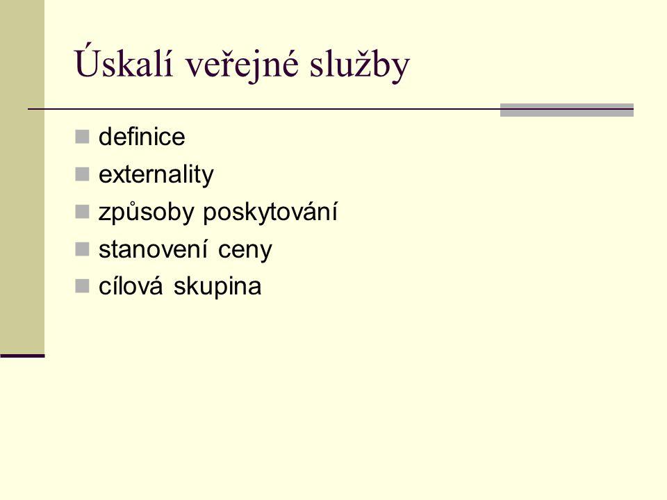 Veřejná služba Definice Služba poskytovaná, organizovaná nebo regulovaná orgánem veřejné správy, která slouží k uspokojování potřeb občanů na principu subsidiarity
