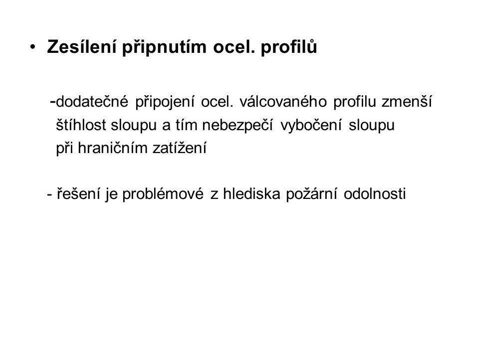 Zesílení připnutím ocel. profilů - dodatečné připojení ocel.