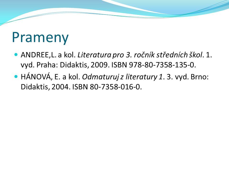 Prameny ANDREE,L. a kol. Literatura pro 3. ročník středních škol.