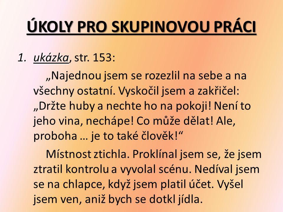 ÚKOLY PRO SKUPINOVOU PRÁCI 1.ukázka 1.ukázka, str.