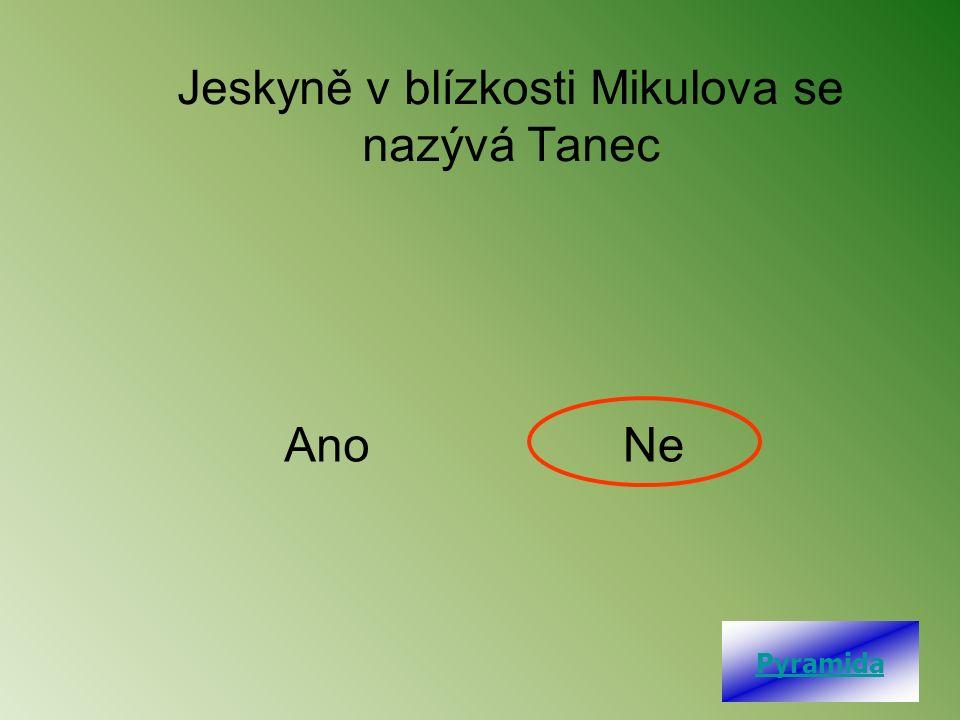 Jeskyně v blízkosti Mikulova se nazývá Tanec AnoNe Pyramida