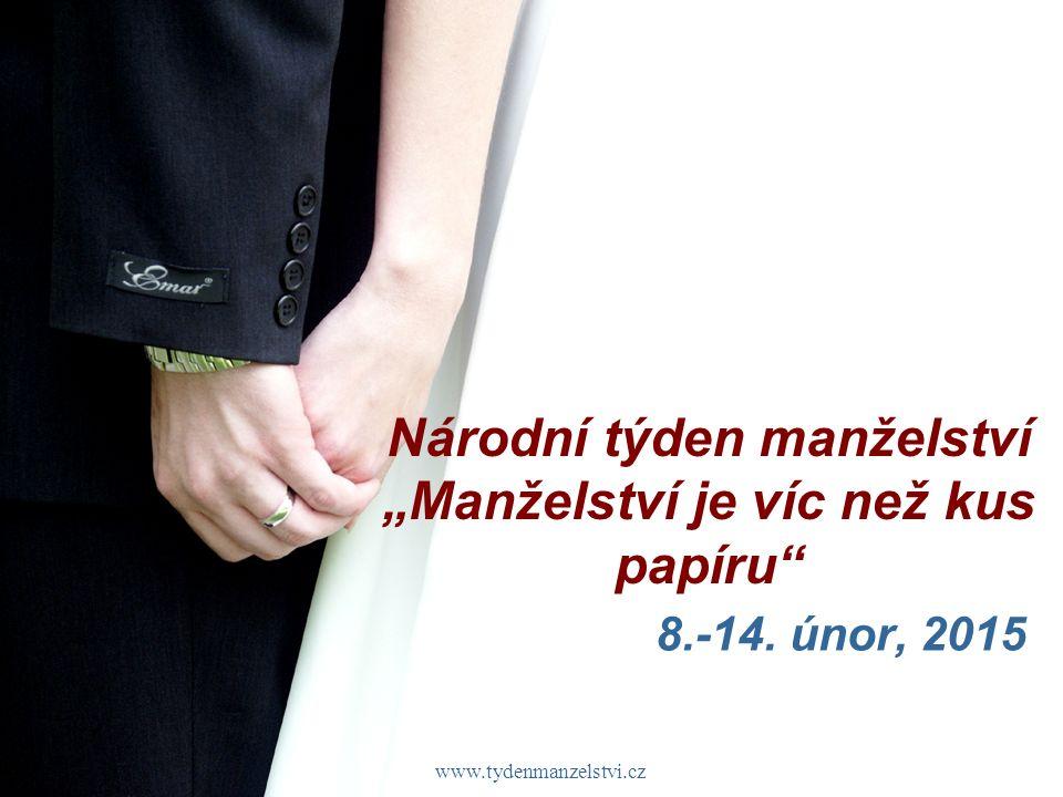 """www.tydenmanzelstvi.cz Národní týden manželství """"Manželství je víc než kus papíru 8.-14."""
