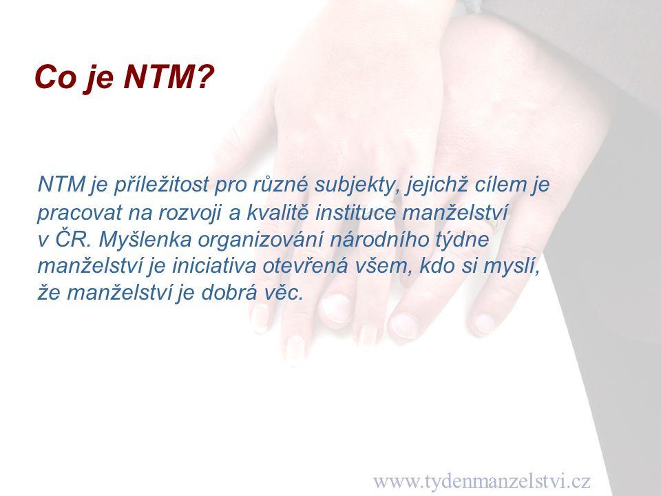 www.tydenmanzelstvi.cz NTM je příležitost pro různé subjekty, jejichž cílem je pracovat na rozvoji a kvalitě instituce manželství v ČR.