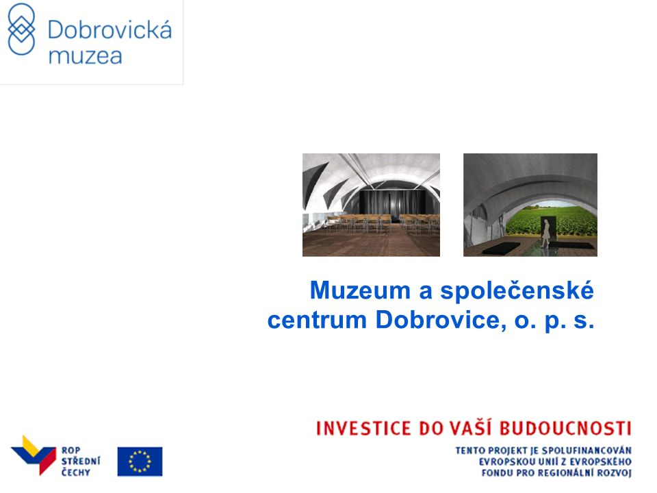 Muzeum a společenské centrum Dobrovice, o. p. s.