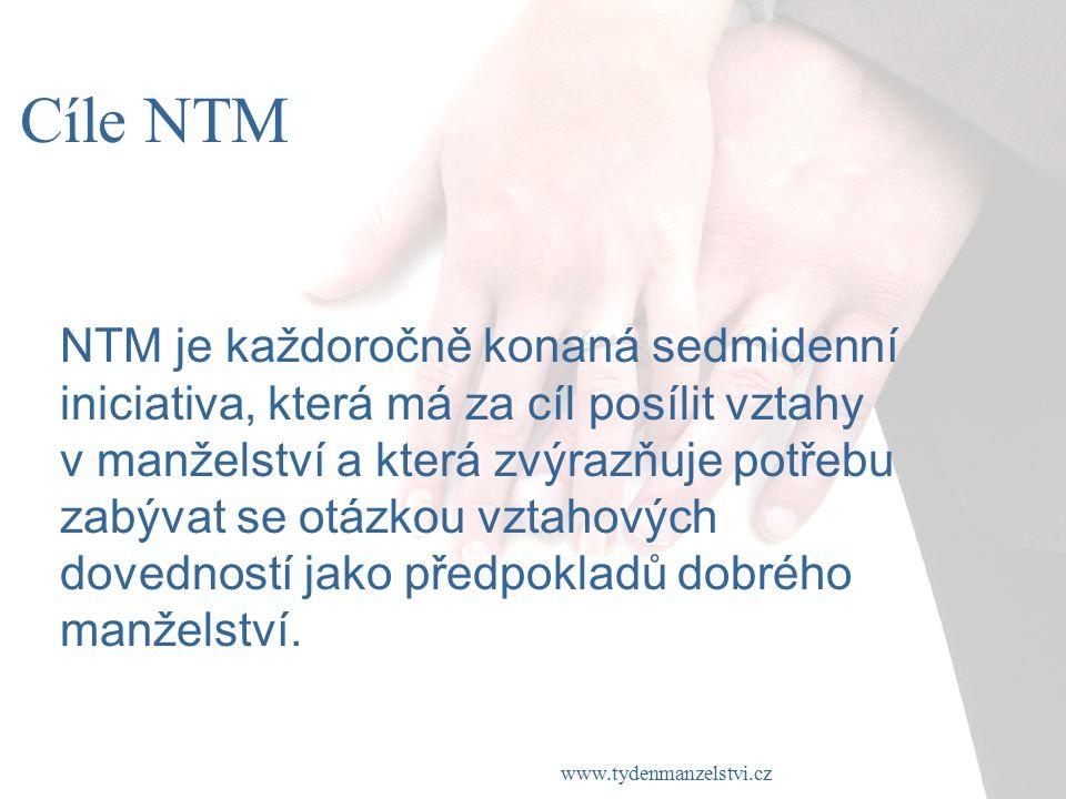 www.tydenmanzelstvi.cz Cíle NTM NTM je každoročně konaná sedmidenní iniciativa, která má za cíl posílit vztahy v manželství a která zvýrazňuje potřebu zabývat se otázkou vztahových dovedností jako předpokladů dobrého manželství.