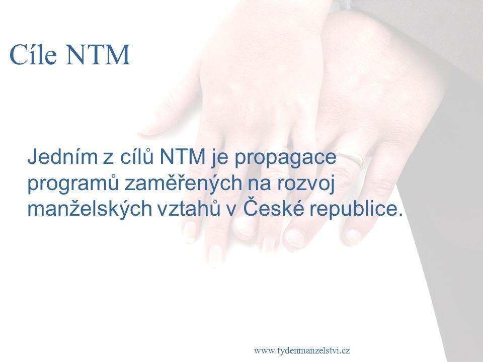 www.tydenmanzelstvi.cz Cíle NTM Jedním z cílů NTM je propagace programů zaměřených na rozvoj manželských vztahů v České republice.