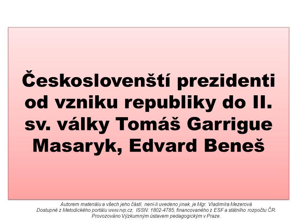 Českoslovenští prezidenti od vzniku republiky do II.