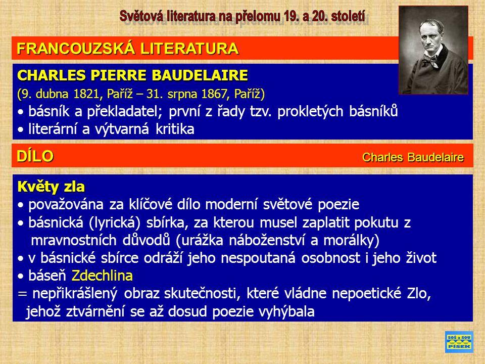FRANCOUZSKÁ LITERATURA CHARLES PIERRE BAUDELAIRE ( (9.