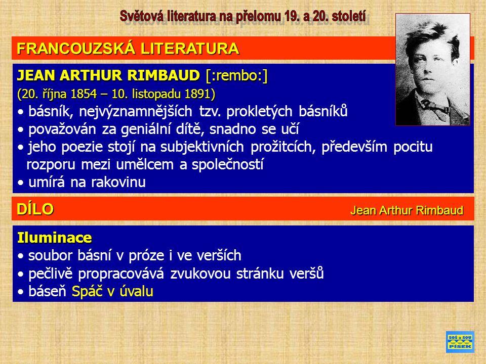 FRANCOUZSKÁ LITERATURA JEAN ARTHUR RIMBAUD [:rembo:] (20.