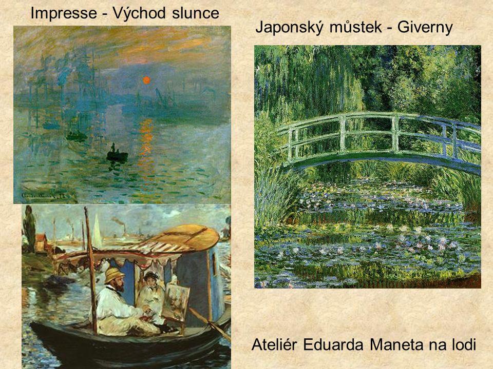 Impresse - Východ slunce Japonský můstek - Giverny Ateliér Eduarda Maneta na lodi
