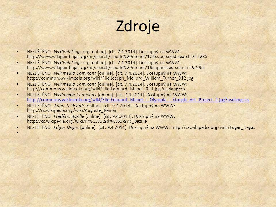Zdroje NEZJIŠTĚNO. WikiPaintings.org [online]. [cit. 7.4.2014]. Dostupný na WWW: http://www.wikipaintings.org/en/search/claude%20monet/10#supersized-s