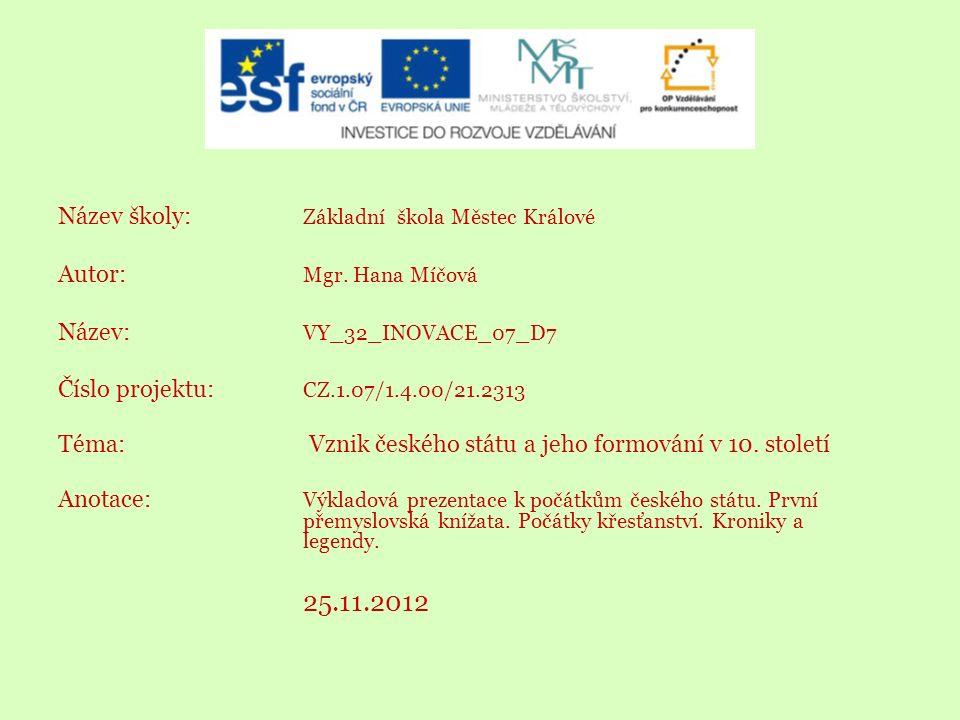 Název školy: Základní škola Městec Králové Autor: Mgr.