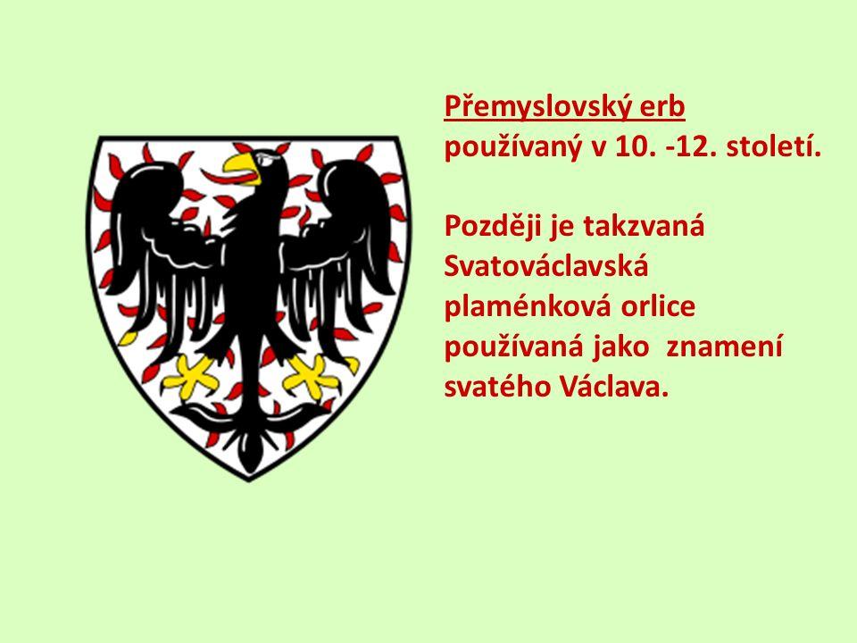 Přemyslovský erb používaný v 10. -12. století.