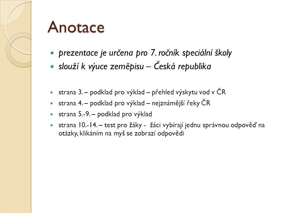 Anotace prezentace je určena pro 7.