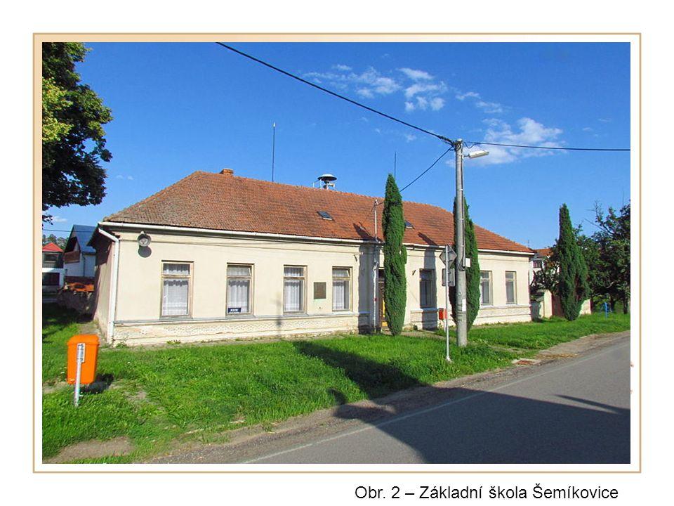 Obr. 2 – Základní škola Šemíkovice
