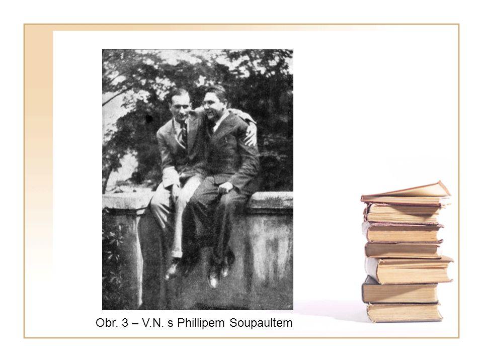 Obr. 3 – V.N. s Phillipem Soupaultem