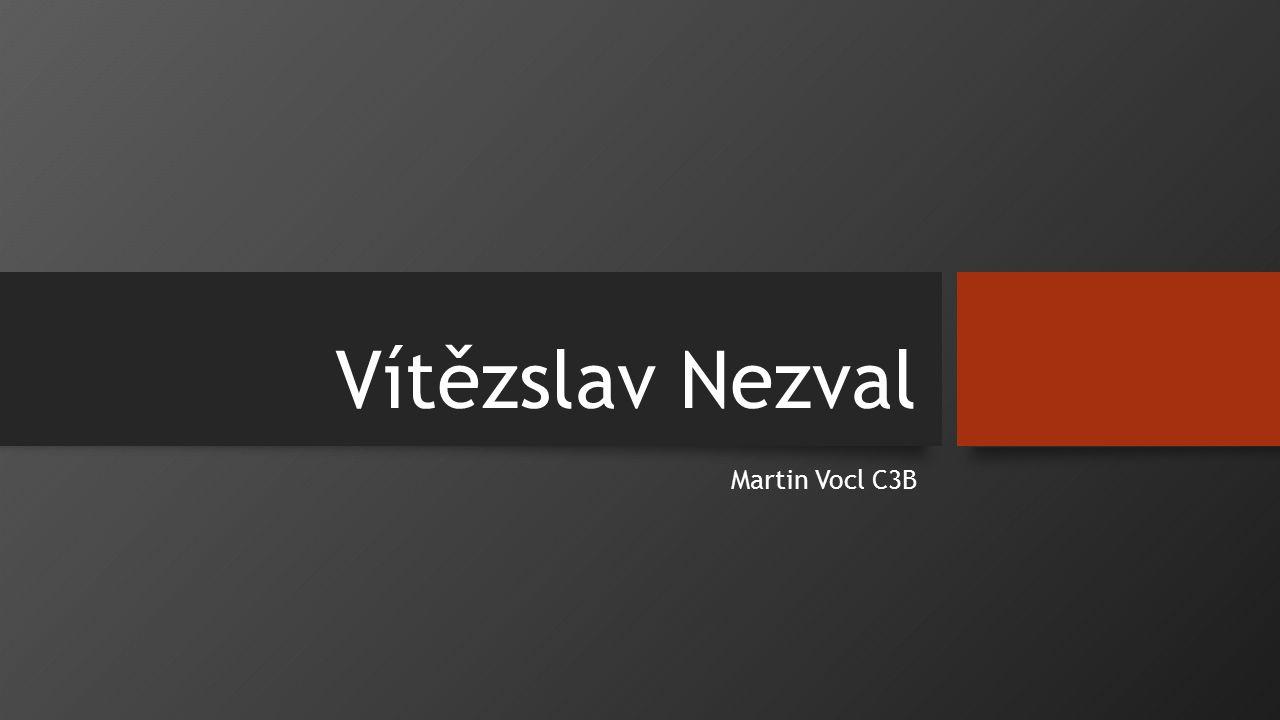 Vítězslav Nezval Martin Vocl C3B