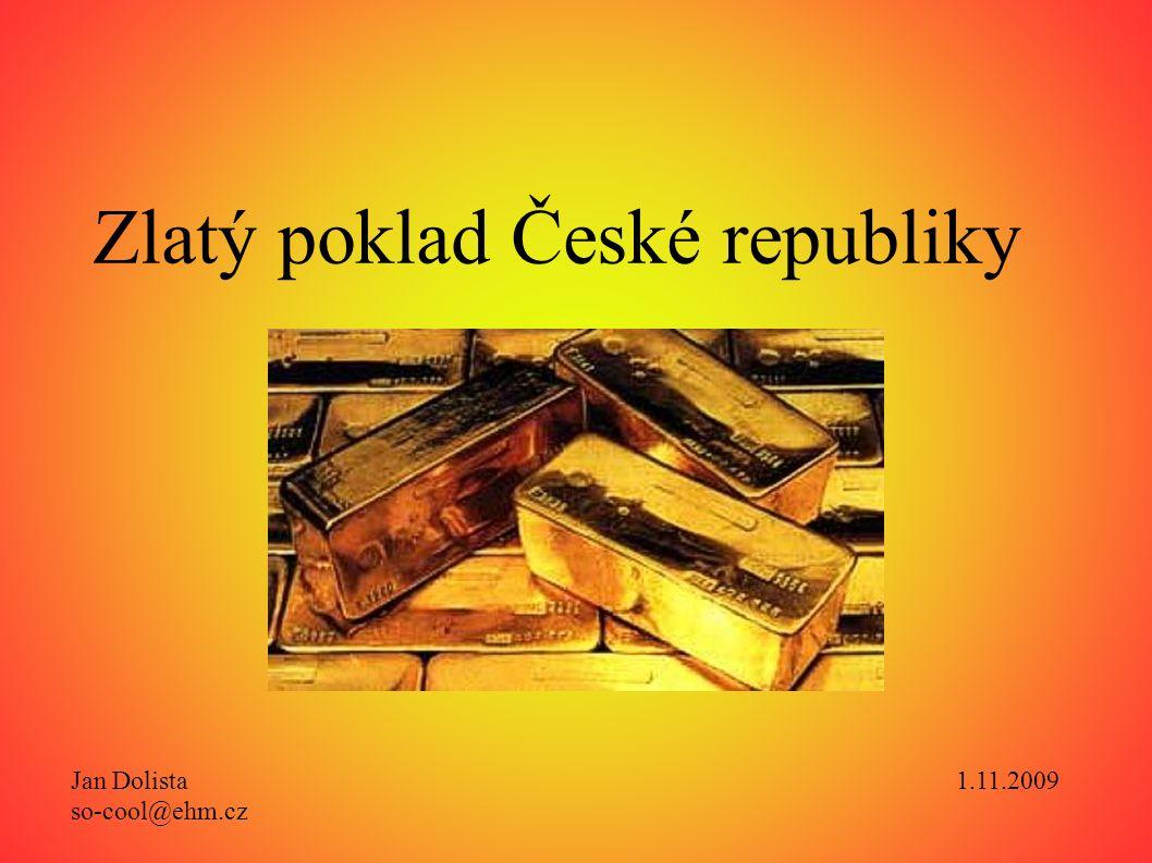 Nakládání se zlatým pokladem v nedávné minulosti Od roku 1990 Centrální banka spravovala 105 tun zlata.